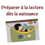 Préparer à la lecture dès la naissance
