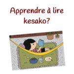 Apprendre à lire, késako ?
