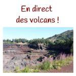 A Vulcania et sur les volcans