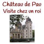 Pau et le château de Henri IV