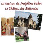 Joséphine Baker et le château des Milandes
