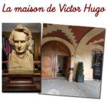 La Maison de Victor Hugo