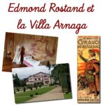 Edmond Rostand et la Villa Arnaga