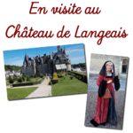 En visite au château de Langeais