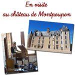 En visite au château de Montpoupon