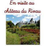 En visite au château du Rivau