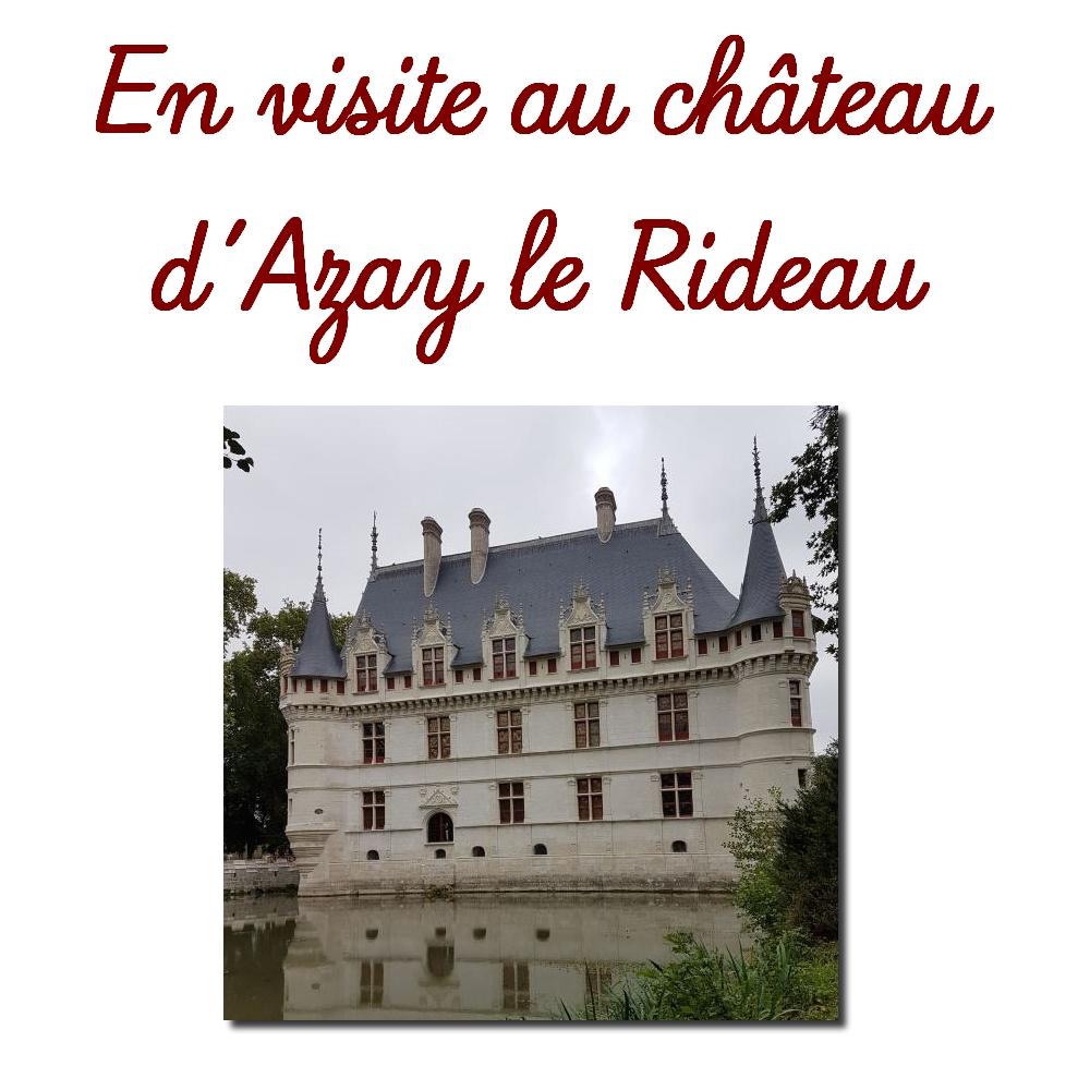 Le château d\'Azay le Rideau