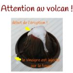 Attention au volcan !