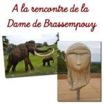 A la rencontre de la Dame de Brassempouy