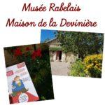 Le Musée Rabelais – Maison de la Devinière