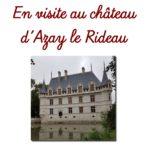 Le château d'Azay le Rideau
